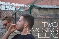 Two Smoking Fellaz