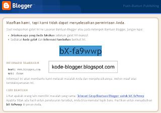 Terjadi Galat bX-fa9wwp, Setiap Login Blogger.com dan Solusinya