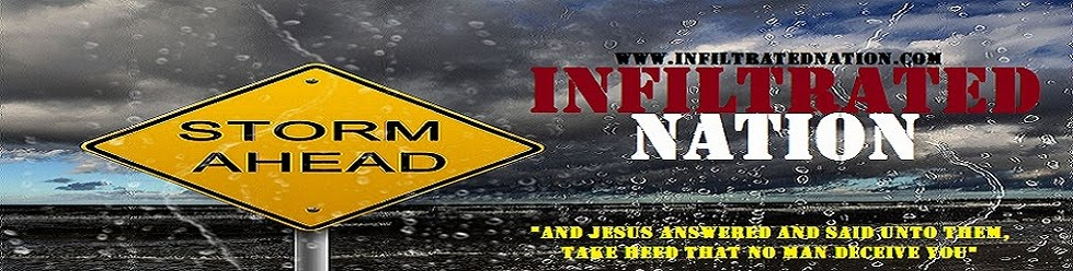 INFILTRATED NATION