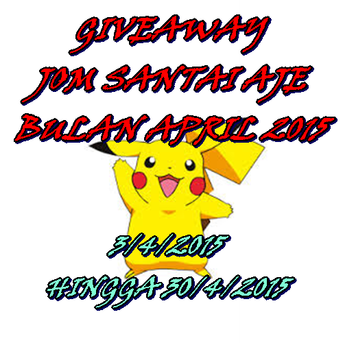 4444 GIVEAWAY JOM SANTAI AJE BULAN APRIL 2015
