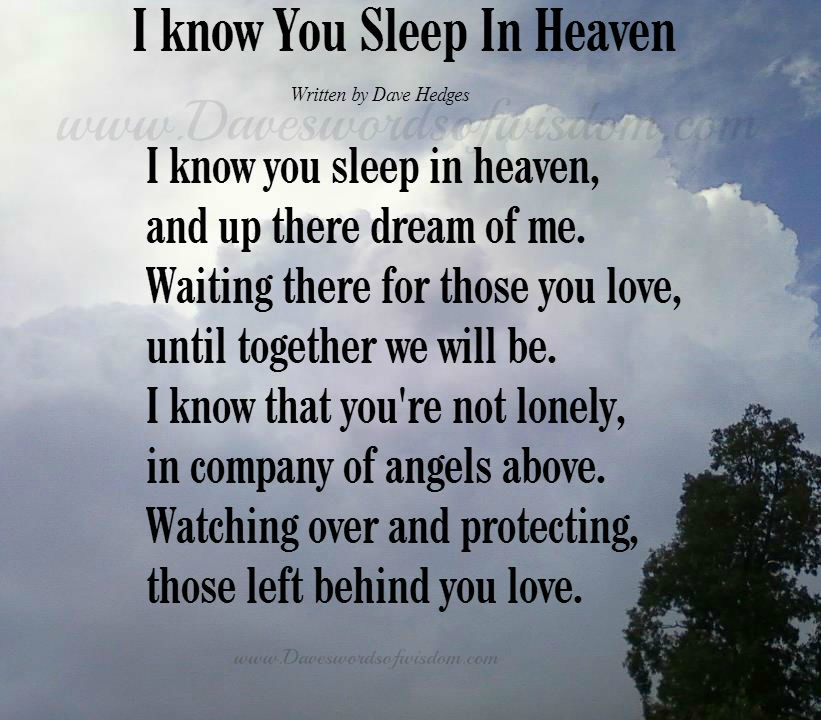 Heaven written by dave hedges i know you sleep in heaven and up there