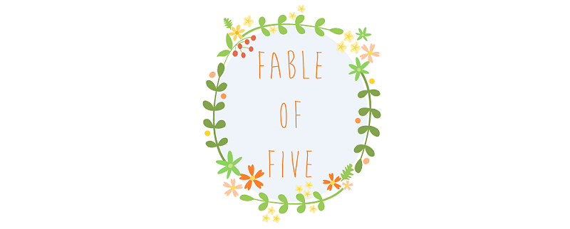 fable of five