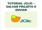 SALVAR E ENVIAR PROJETO - JCLIC
