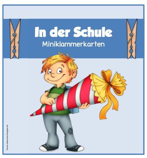 Ideenreise: In Der Schule (Miniklammerkarten Für DaZ