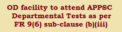 On Duty Facility as per FR 9(6) sub-clause (b)(iii) to attend Dept tests