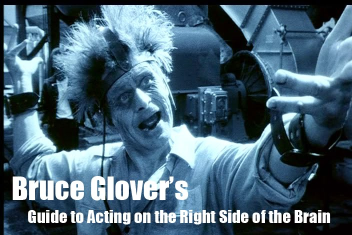 Bruce Glover's Guide to Acting on the Right Side of the Brain