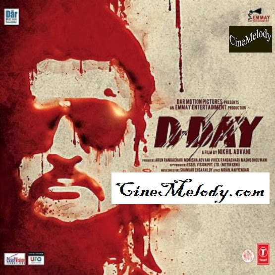 D-Day  Hindi Mp3 Songs Free  Download  2013