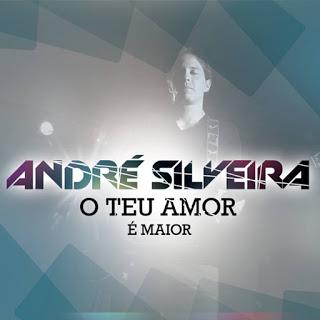 Download CD André Silveira - O Teu Amor é Maior
