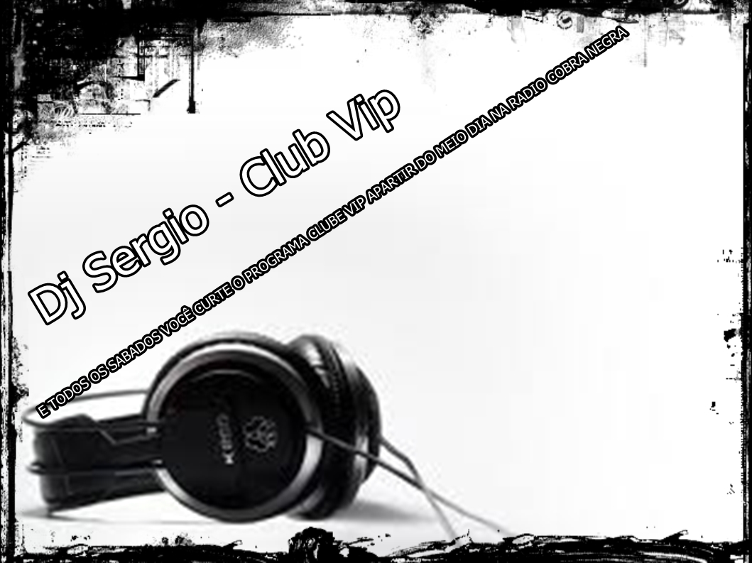DJ SERGIO - CLUB VIP