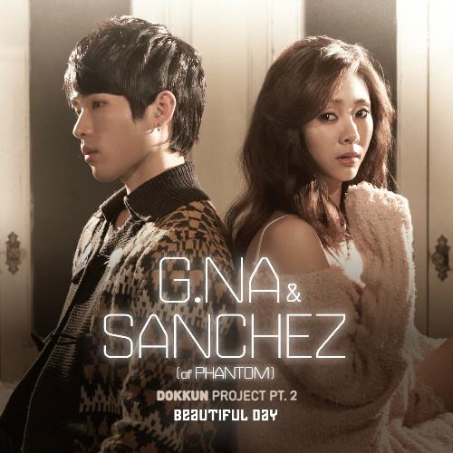 G.Na & Sanchez Phantom MV Beautiful Day