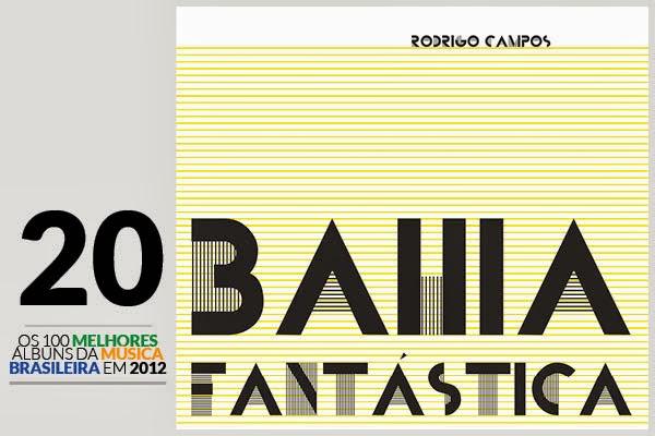 Rodrigo Campos - Bahia Fantástica