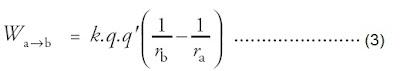 besar usaha untuk memindahkan suatu muatan dari titik a ke titik b