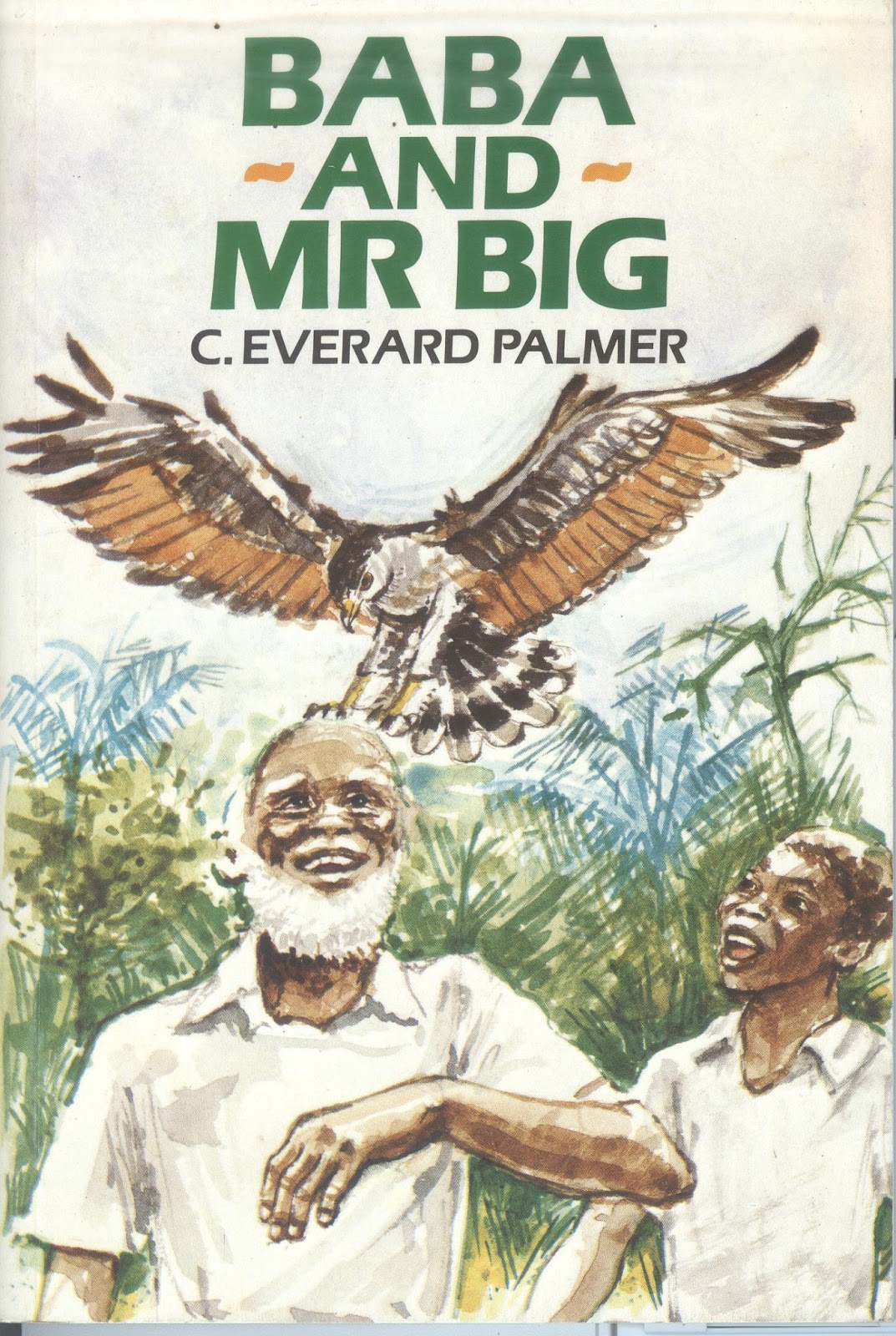 baba and mr big The story, set in jamaica like all of everard palmer's stories, is funny, exciting - and keeps us guessing until the end about the author: c everard palmer was.