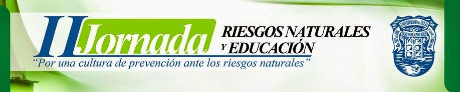 II Jornada Riesgos Naturales y Educación