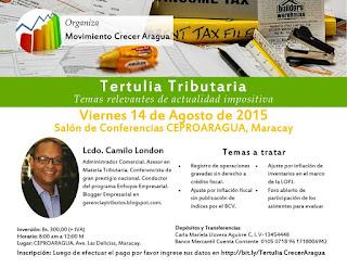 Y el 14 de agosto en Maracay TERTULIA TRIBUTARIA
