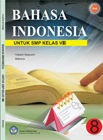 Buku BSE Bahasa Indonesia Kelas VIII | KaBar SPeNDuTa