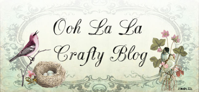 Ooh La La Crafty Blog