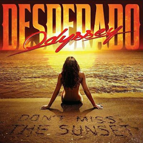 Odyssey Desperado Don't Miss The Sunset Lions Pride Music March 30, 2018