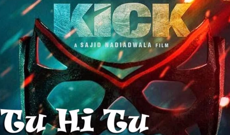 Tu Hi Tu song mp3 Download By mohd irfan - Kick Movie