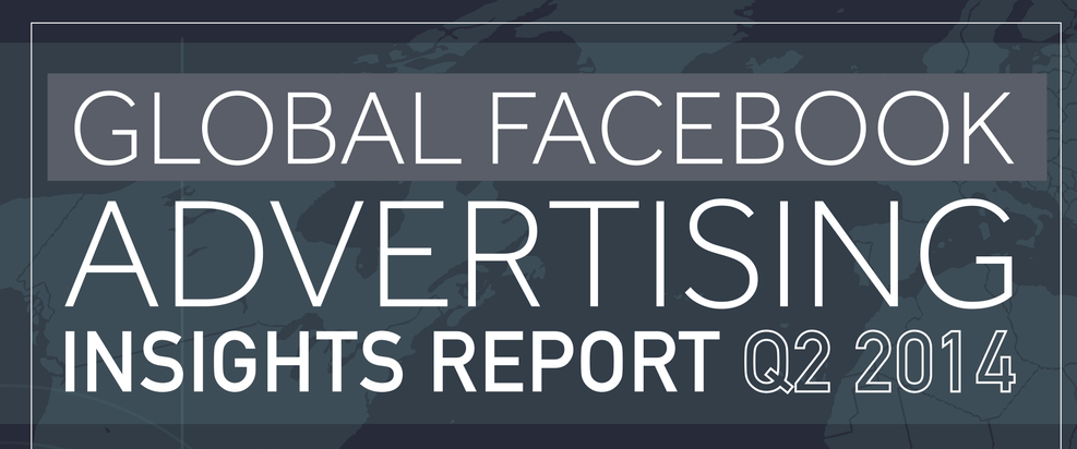 Global Facebook #Advertising Trend Q2 2014 - #infographic #Facebook #socialmedia