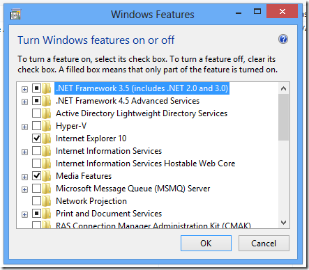 .Net Framework 3.5 (includes .Net 2.0 and 3.0) feature is enabled
