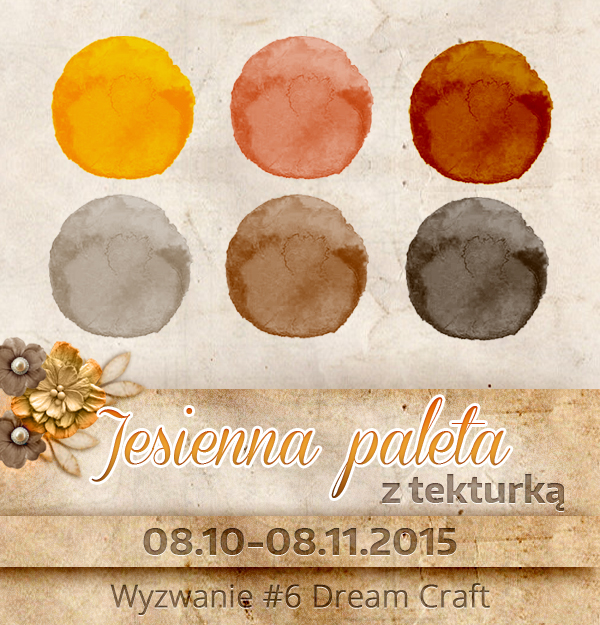 http://my-dream-craft.blogspot.co.at/2015/10/wyzwanie-6-jesienna-paleta-z-tekturka.html