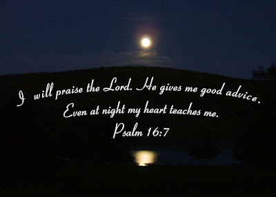 Psalm 16:7 Bible Quote