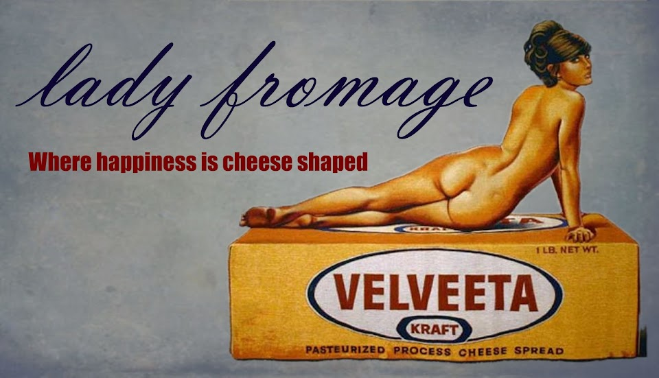 Lady Fromage