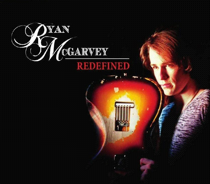 Ryan McGarvey - Redefined