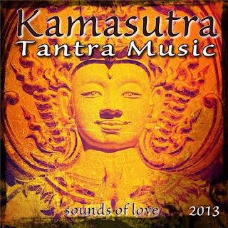 Kamasutra baixarcdsdemusicas.net Kamasutra Tantra Music 2013