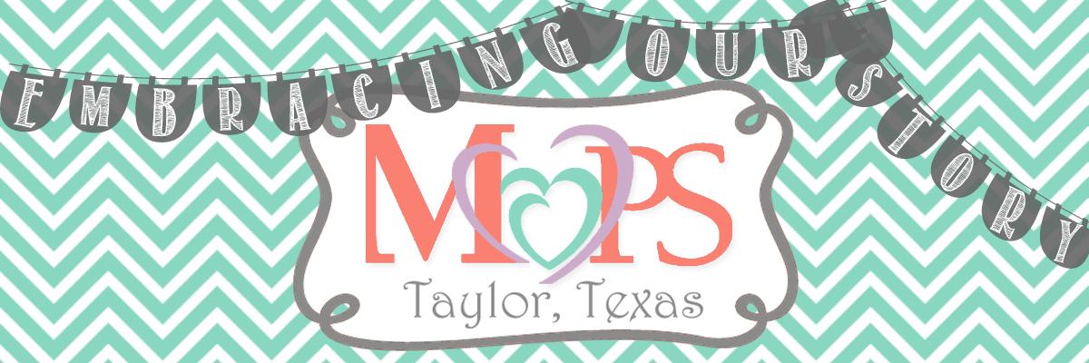 MOPS Taylor, Texas