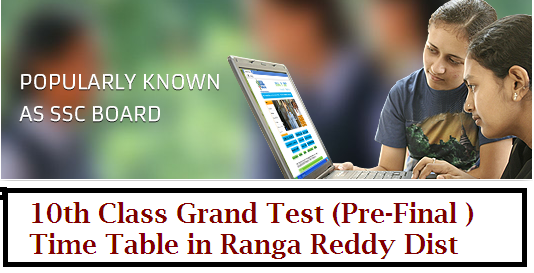 Proc.No.11/DCEB/2015|D.C.E.B R.R.District|time table of grand test for class X|class 10th grand test time table|time table of class 10th  grand tests|communication of time table of grand test for class X revised-time-table-for-10th-class-grand-test-pre-final