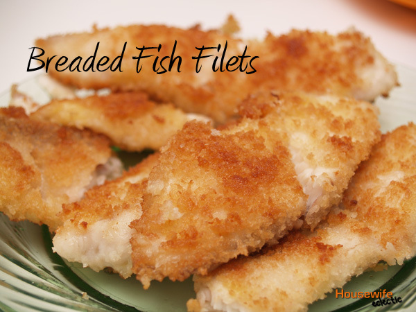 Breaded fish filets housewife eclectic for How to bread fish