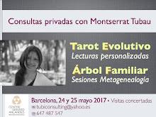 24 & 25 mayo 2017 * * * * Consultas con Montserrat Tubau en BARCELONA * * * ¡Reserva tu cita!