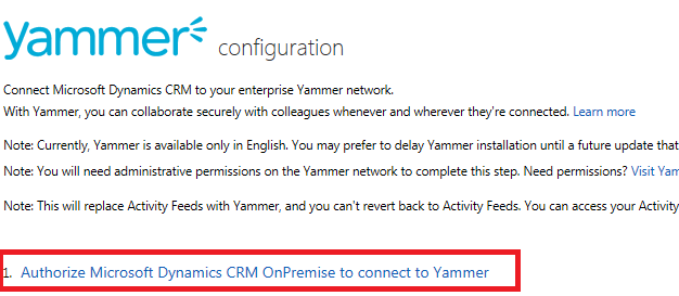... with Microsoft CRM: Dynamics CRM 2013 Yammer Configuration On-Premise