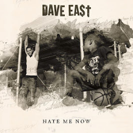 DAVE EAST HATE ME NOW
