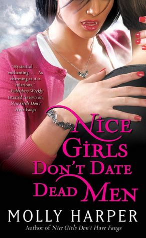 Molly Harper Nice Girls Don't Date Dead Men