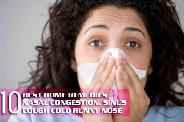 BEST HOME REMEDIES FOR NASAL CONGESTION, SINUS, COLD ...