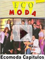 Ecomoda (Yo Soy Betty La Fea) Todos Los Capitulos