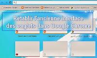 Rétablir l'ancienne interface des onglets dans Google Chrome