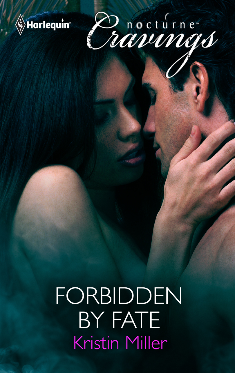 Kristin Miller: Forbidden by Fate COVER!