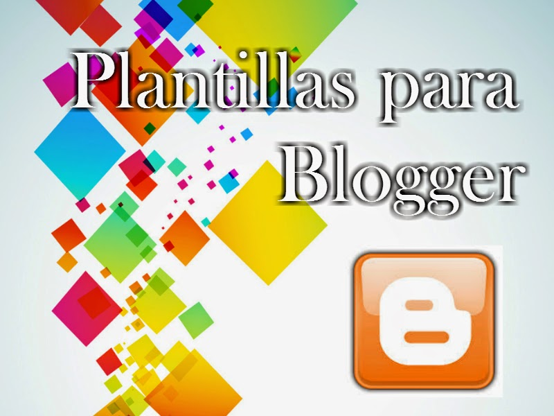 Descarga plantillas para tu Blogger