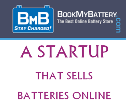 BookMyBattery - A Startup that sells all Kinds of Batteries