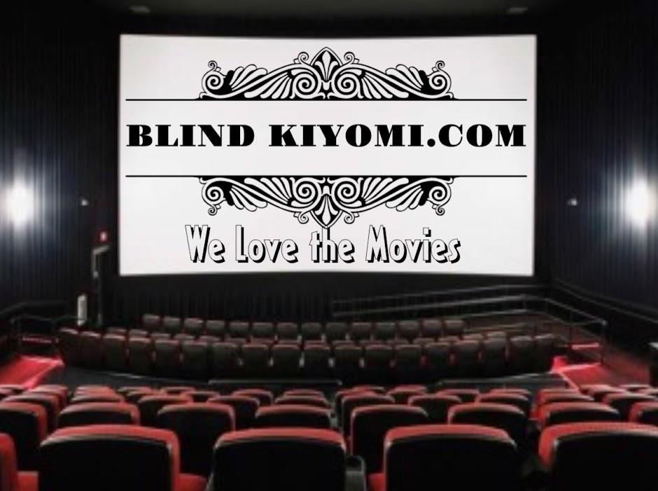 Blind Kiyomi - We Love the Movies!