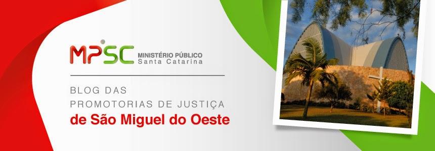 Promotorias de Justiça de São Miguel do Oeste - SC