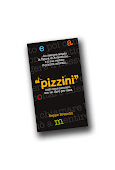 "I ""pizzini"""