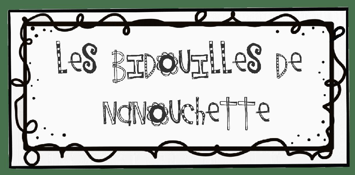 les bidouilles de Nanouchette