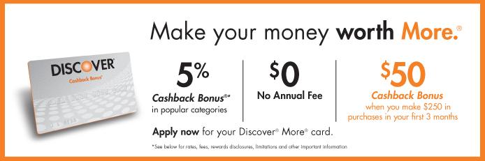 Best U.S. Credit Card Deals: Discover More® Card- $50 Cashback Bonus
