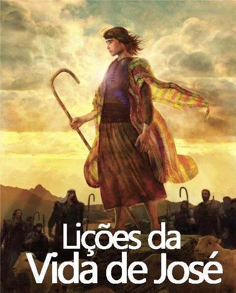 Lições da Vida de José
