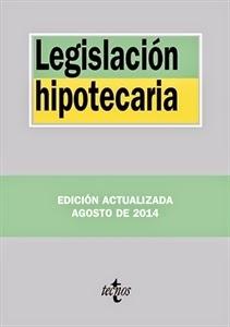 Textos Legales: Legislación Hipotecaria 2014.